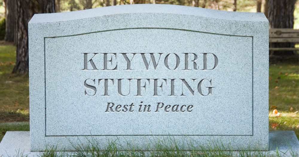 Keyword stuffing is dead